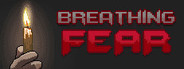 Breathing Fear System Requirements