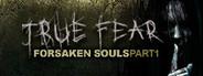 True Fear: Forsaken Souls System Requirements