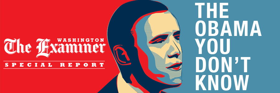 The Obama You Don't Know | The Washington Examiner