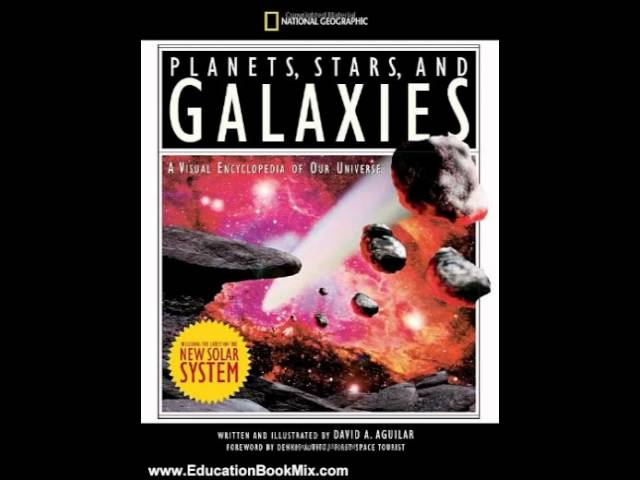 Education Book Review: Planets, Stars, and Galaxies: A Visual Encyclopedia of Our Universe by Dav…