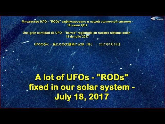 "lot of UFOs – ""RODs"" fixed in our solar system – July 18, 2017"