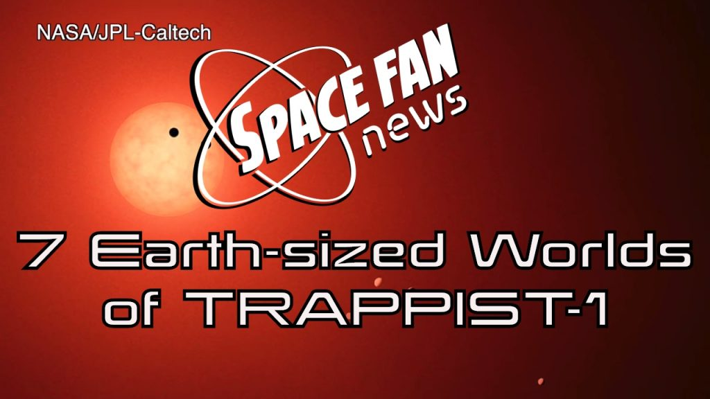 The 7 Earth-sized Worlds of TRAPPIST-1 | SFN #196