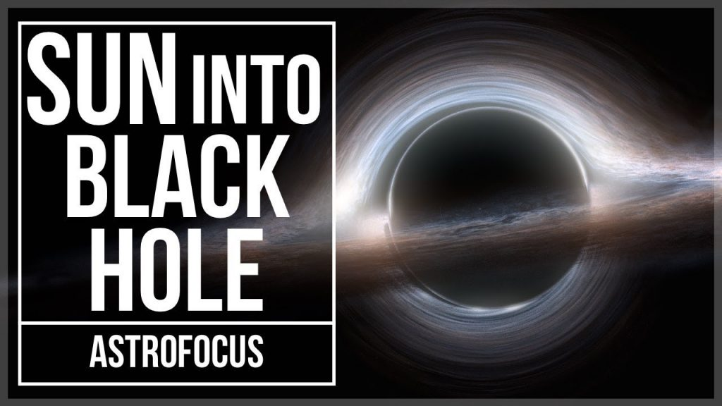What Would Happen if the Sun Turned Into a Black Hole?