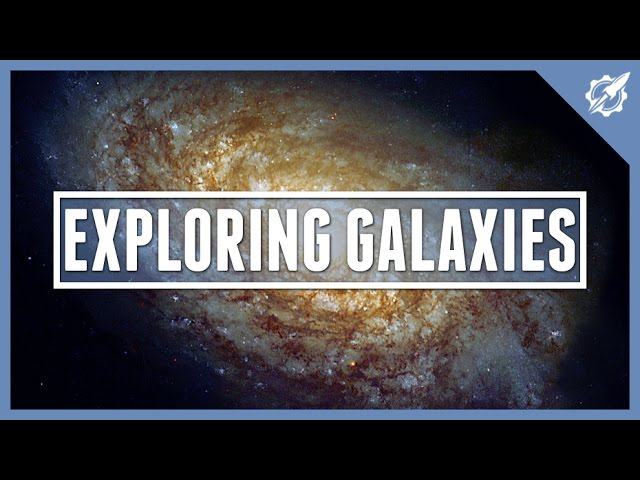Exploring Galaxies