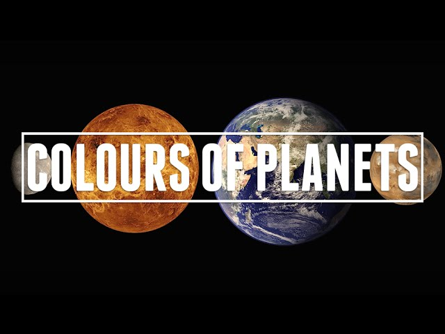 The Colours Of The Planets | Astronomic