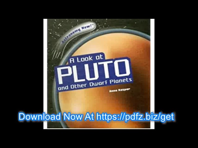 A Look at Pluto and Other Dwarf Planets Astronomy Now! Hardback   Common