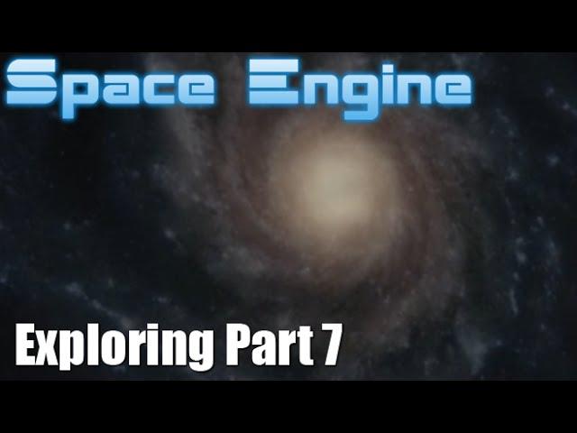 Rambling and Visiting Galaxies   Space Engine Exploration