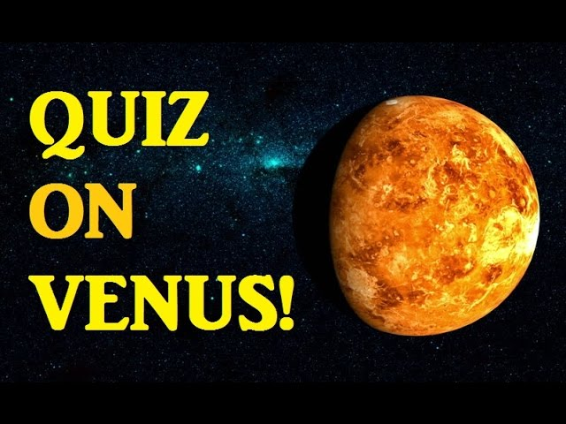 QUIZ on Planet VENUS! – Astronomy Trivia Game | Testing Your Neurons