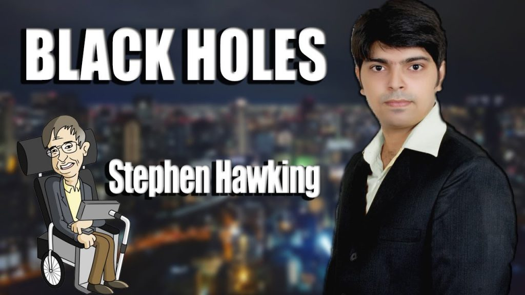 What Is Black Hole ? || Into a Black Hole || Stephen Hawking || By Kashan Hussain