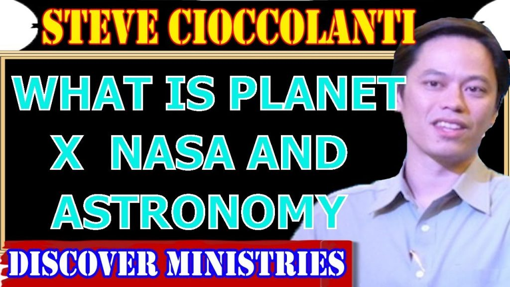 Steve Cioccolanti ★WHAT IS PLANET X  NASA AND ASTRONOMY  (NEW 2017)