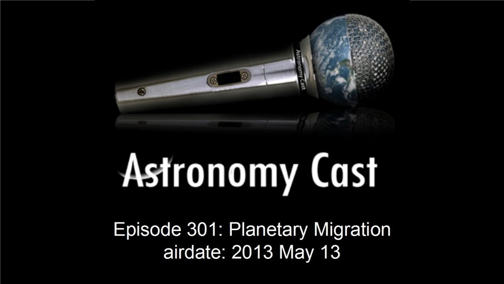 Astronomy Cast Ep. 301: Planetary Migration
