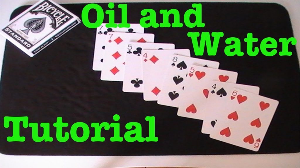 Oil and Water – Card Trick Tutorial