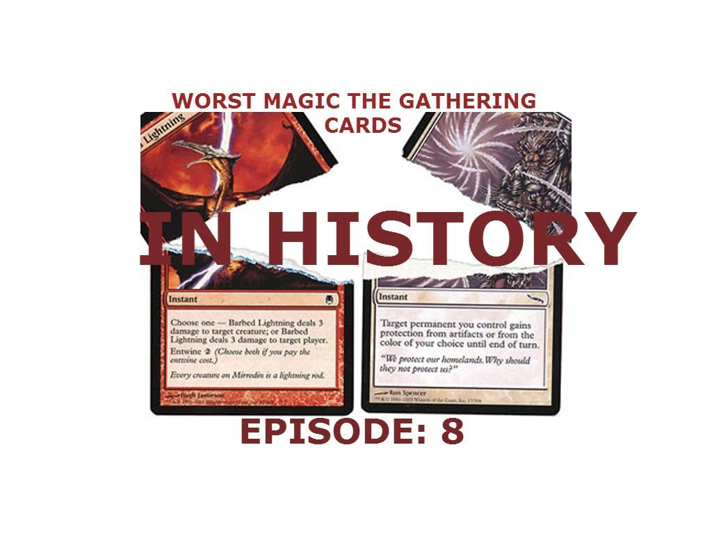 Worst Magic The Gathering cards in history Episode: 8!!
