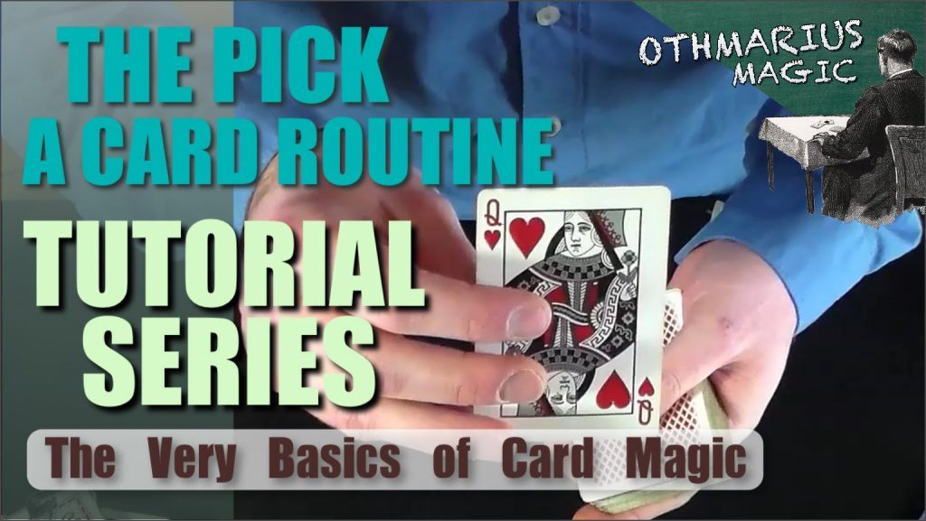 "THE VERY BASICS OF CARD MAGIC / Beginner card magic tutorial series: ""The Pick a Card Routine"""