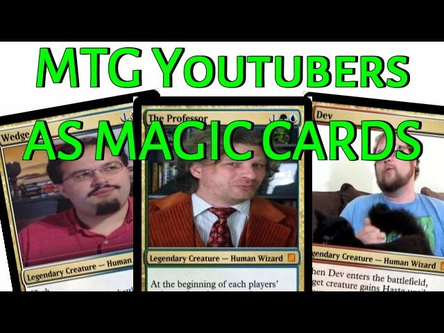 Mtg Youtubers as Magic: the Gathering Cards!
