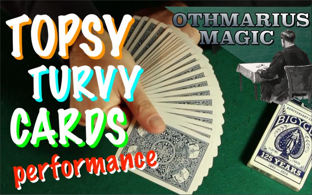 TOPSY TURVY CARDS card magic performance