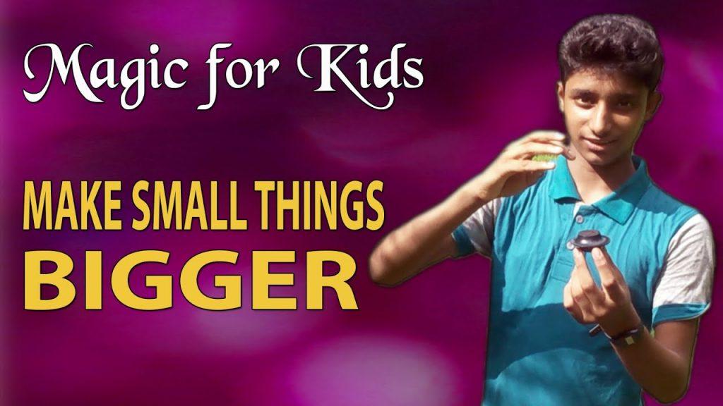 Magic for Kids, Make small things bigger, Magician Suhrid Hasan