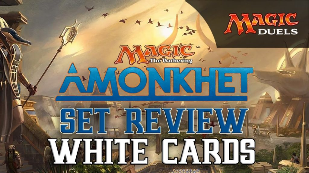 Amonkhet Set Review for Magic Duels | White Cards