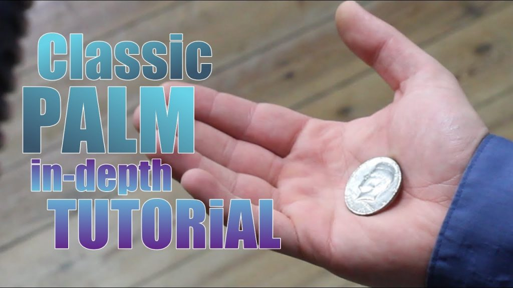 How to palm a coin magic trick CLASSIC PALM TUTORIAL