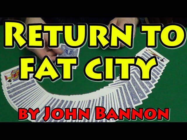 Card MAGIC TRICKS Tutorial – RETURN TO FAT CITY. Magic CARD TRICKS Tutorial 2016 #cardtrickstutorial