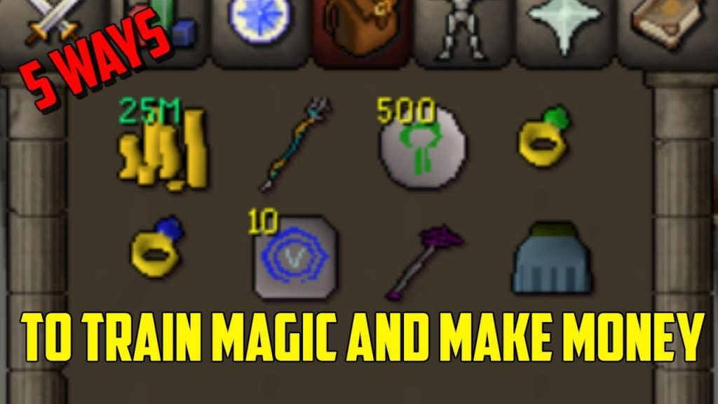OSRS- 5 Ways To Train Magic And Make Money!