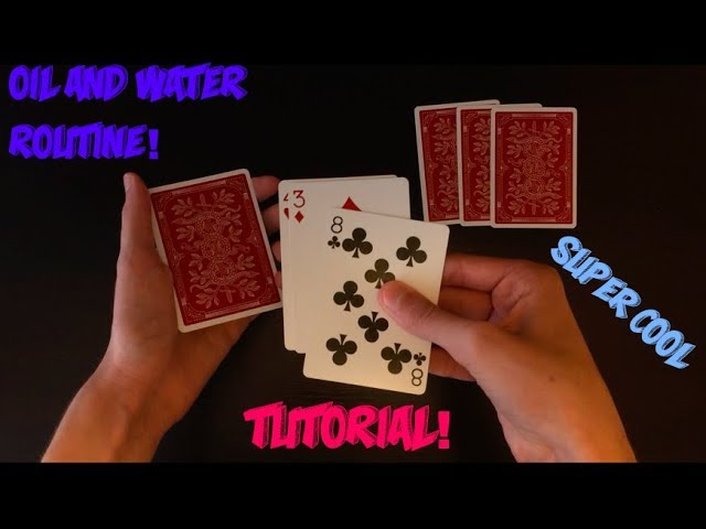 Oil & Water Routine: Advanced Card Trick Tutorial!