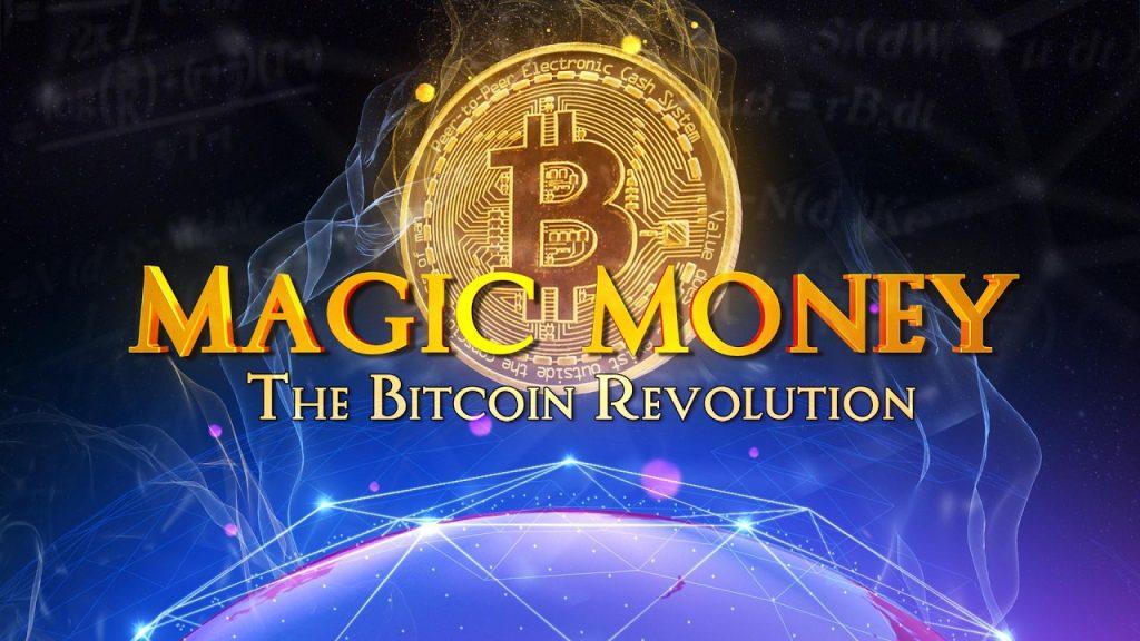 Magic Money: The Bitcoin Revolution – Official Trailer