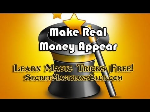 Learn A Free Magic Trick – Make Real Money Appear!
