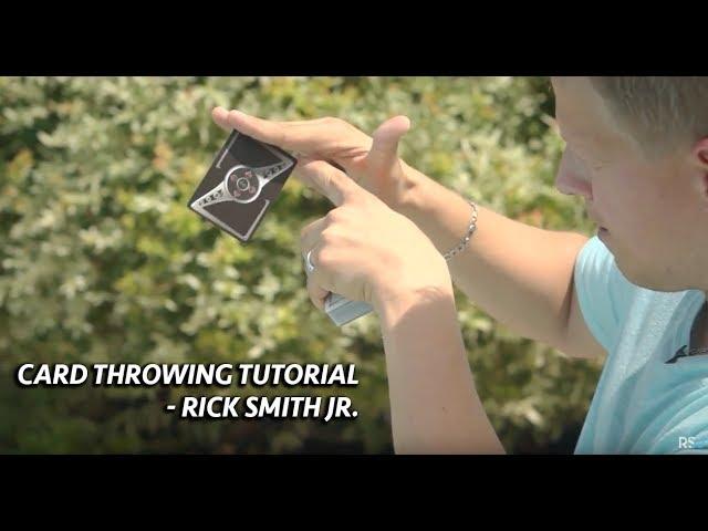 Card Throwing Tutorial   Rick Smith Jr.