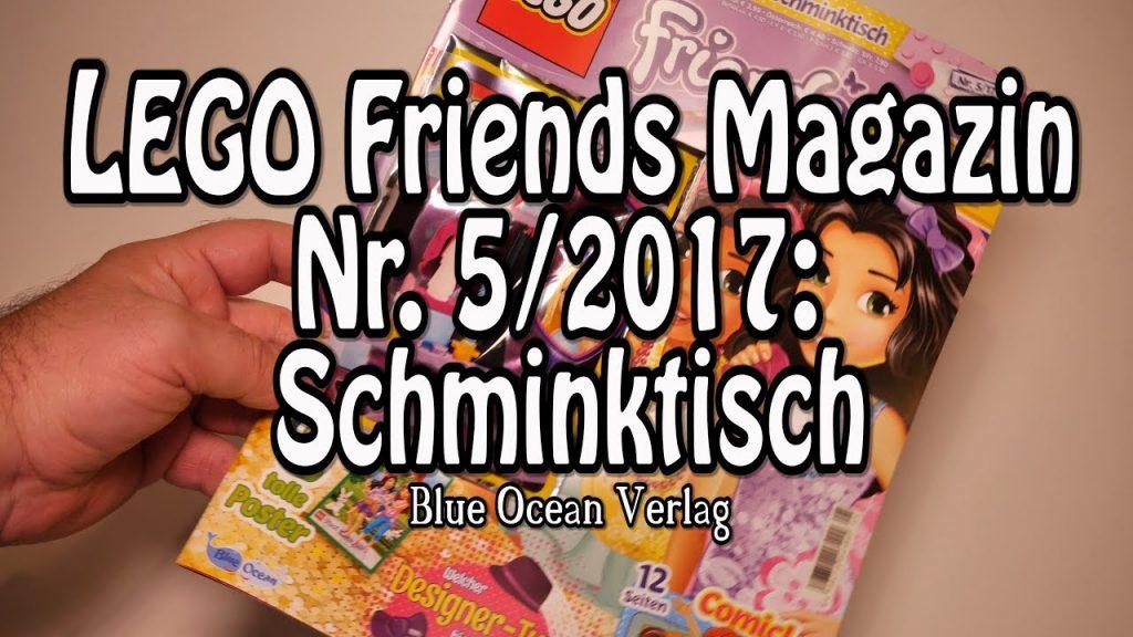 Lego Friends Magazin 5/17: Schminktisch