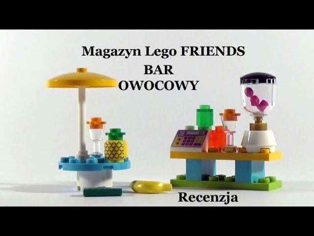 Magazyn Lego Friends – 3/2017 – Bar owocowy – Recenzja