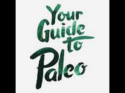 Guide To Paleo Real Review   Guide To Paleo Download