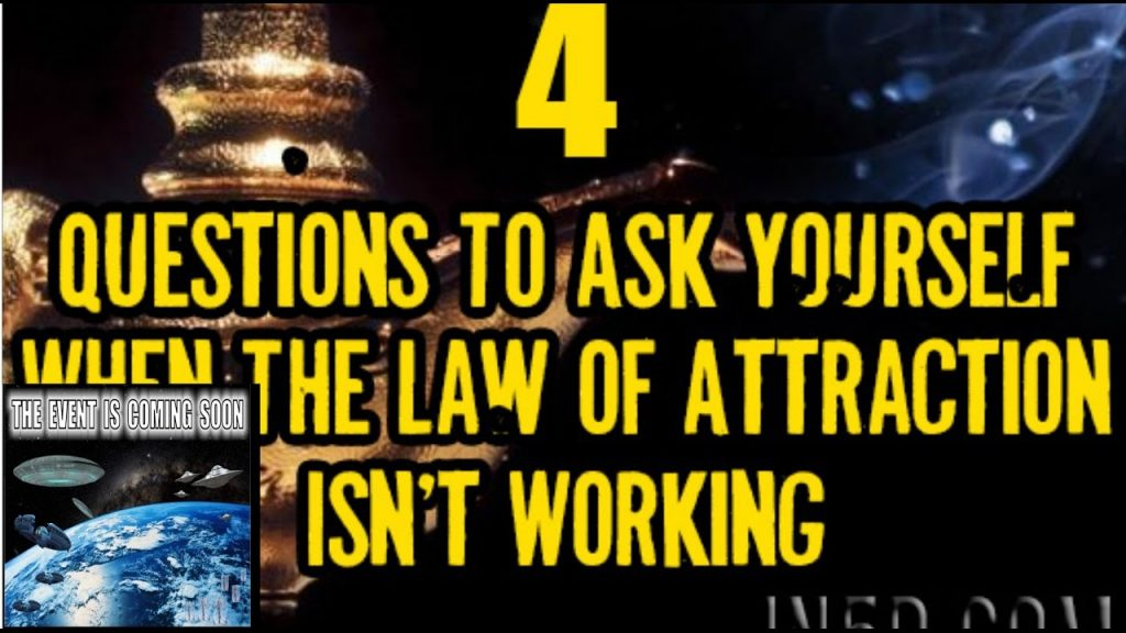 4 Questions To Ask Yourself When The Law of Attraction Isn't Working