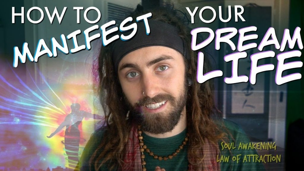 How to MANIFEST Your DREAM LIFE Today! (Law of Attraction/Soul Awakening)
