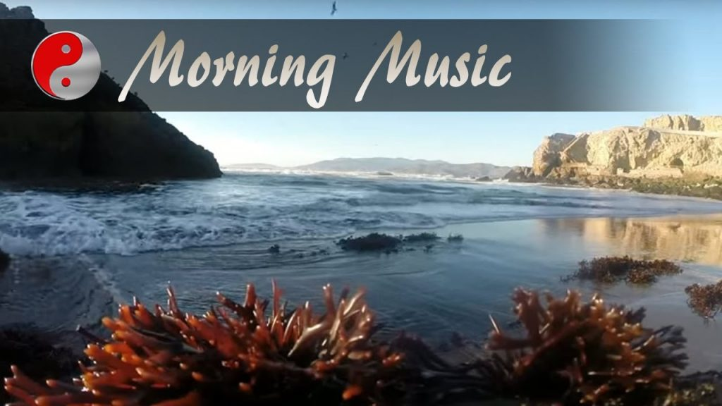 Morning Music for Positive Energy and Healing: Amazing Ocean Views and Instrumental Music Background