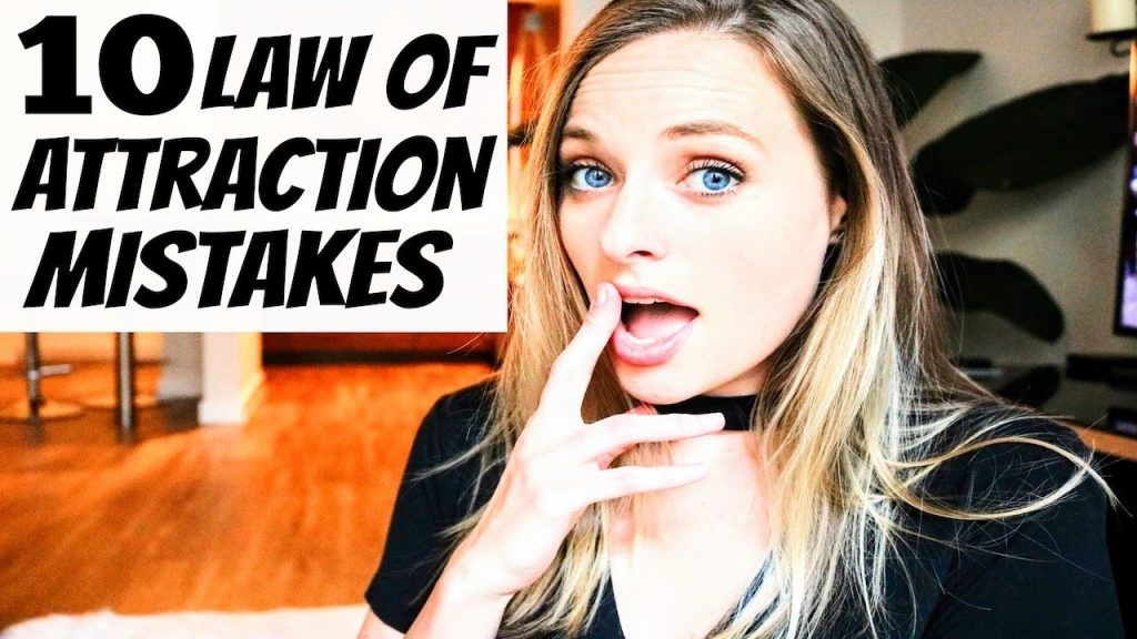10 LAW OF ATTRACTION MISTAKES AND HOW TO FIX THEM
