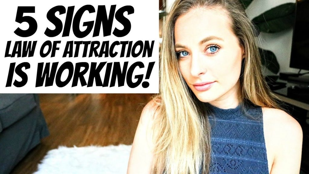 5 SIGNS THE LAW OF ATTRACTION IS WORKING