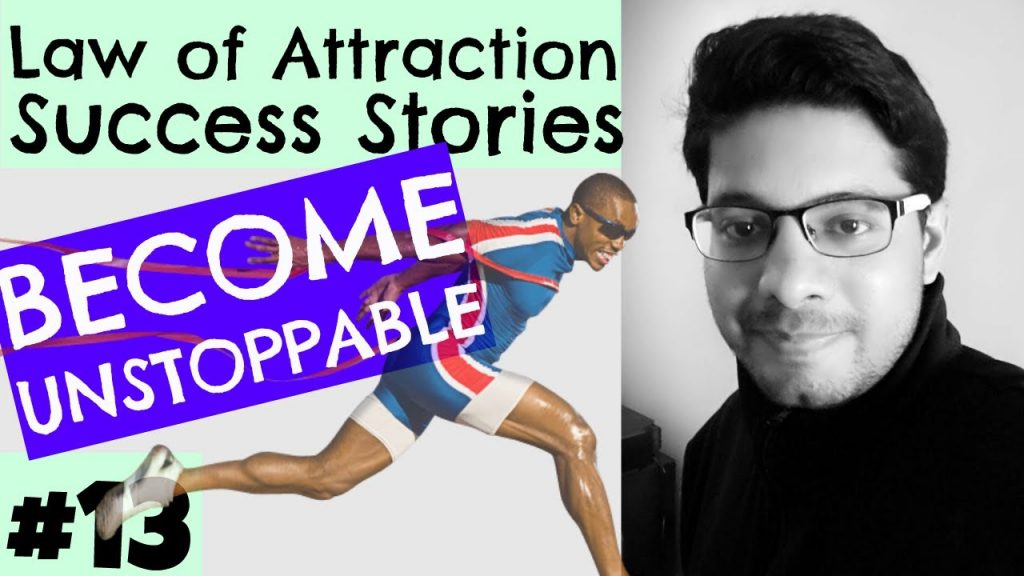 Law of Attraction Success Series #13 – Unstoppable Success, iPhone, Job, Exams, Promotion, Gratitude