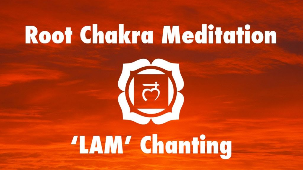 Magical Chakra Meditation Chants for Root Chakra | Seed Mantra 'LAM'