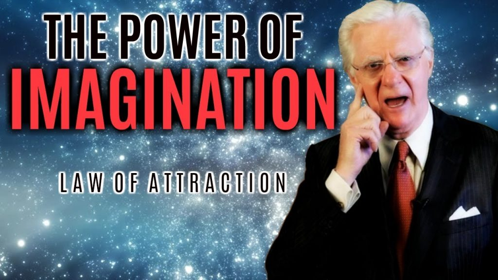 Bob Proctor – The Power Of Imagination (Law Of Attraction)