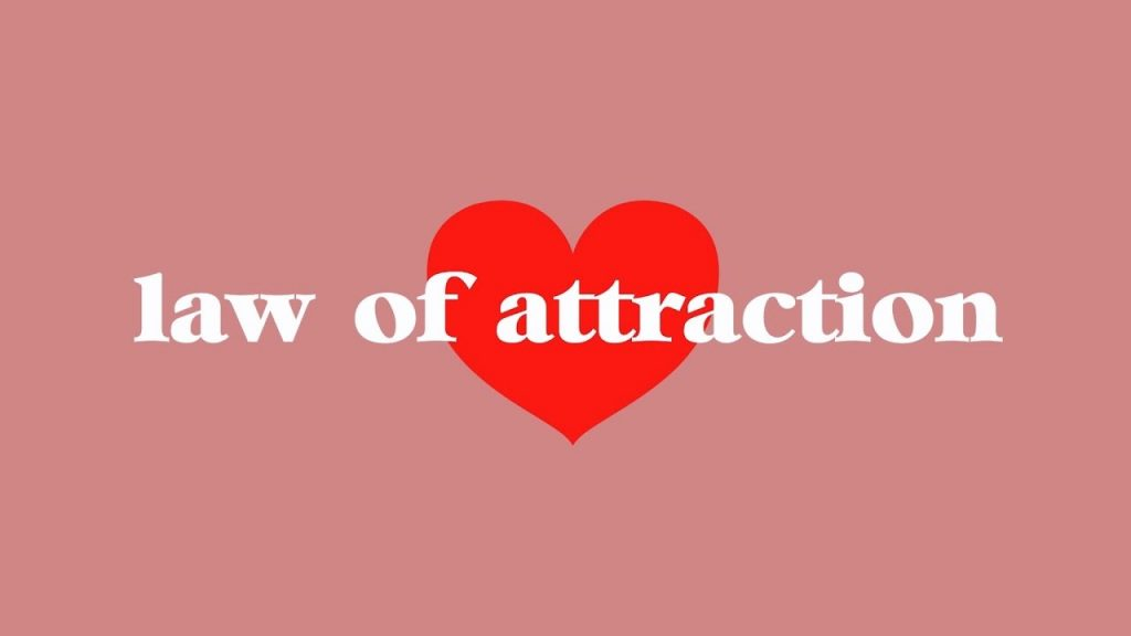my thoughts on the law of attraction