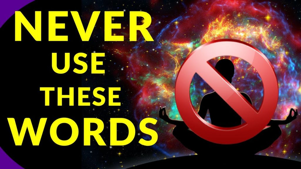 3 Dangerous Words That Block The Law Of Attraction | Words Stop You From Attracting