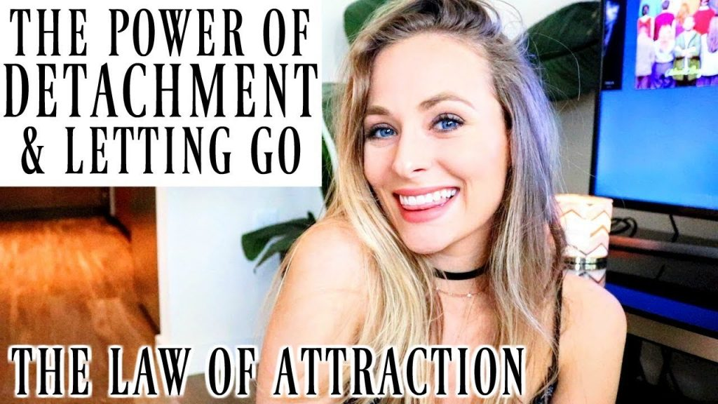 LAW OF ATTRACTION: DETACHMENT | How To, Why, Benefits, and What It Is