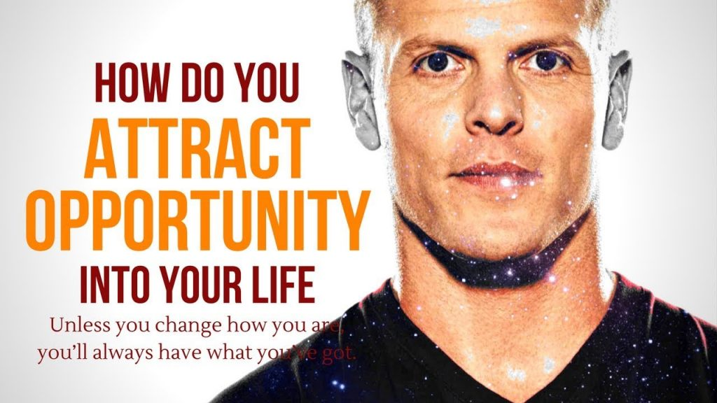How Do You Attract Opportunity Into Your Life (Law of Attraction)