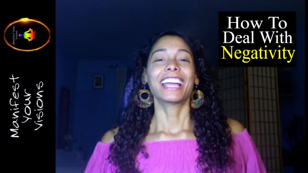 How To Deal With Negativity (Law Of Attraction)
