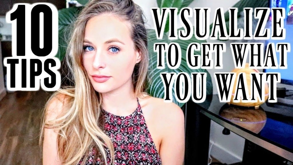 VISUALIZE TO GET WHAT YOU WANT | 10 Visualization Techniques – Law of Attraction