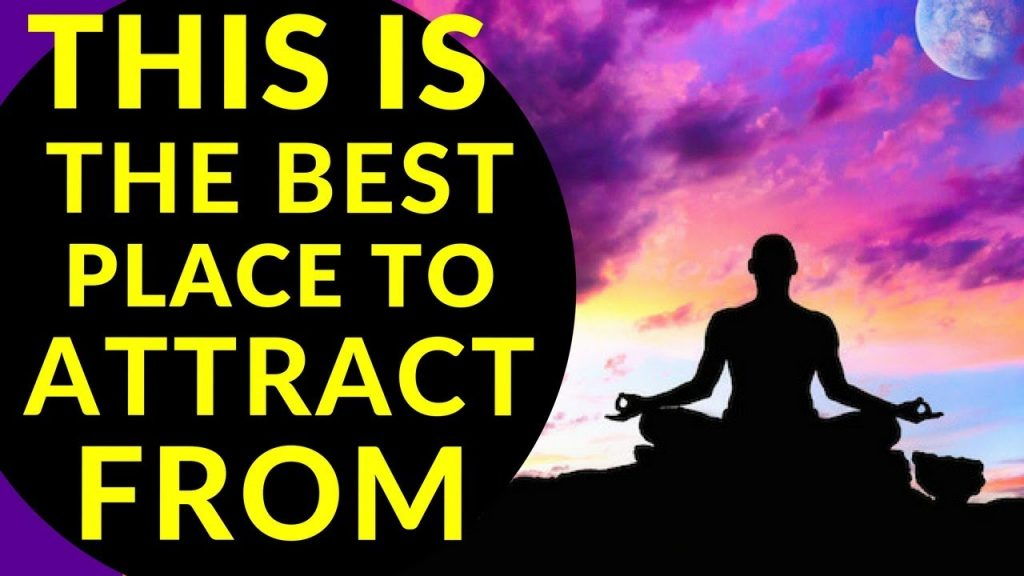 The No.1 Most Powerful Place To Manifest And Use The Law Of Attraction From | The Secret