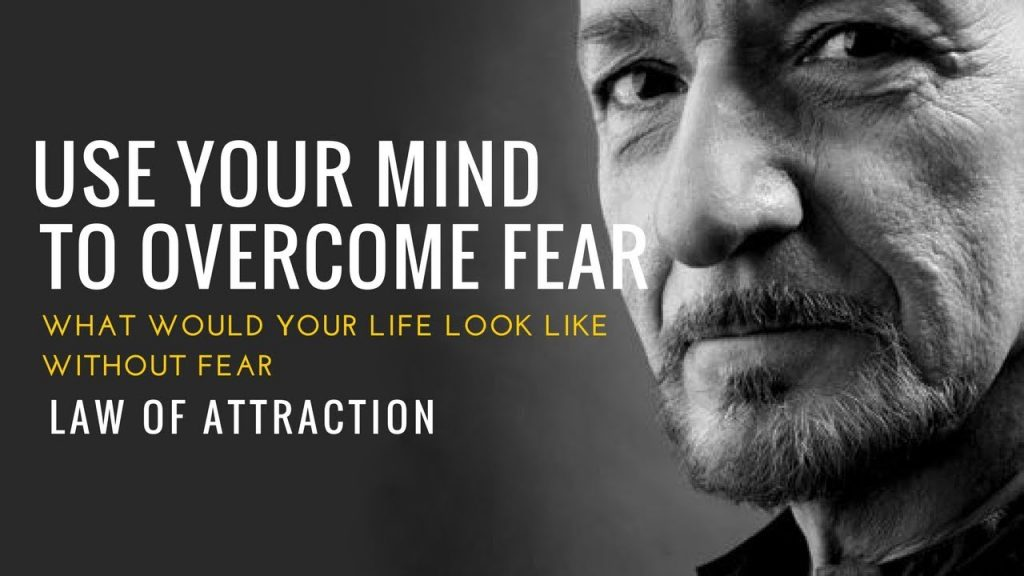 How to Use Your MIND to Overcome FEAR (Law of Attraction)