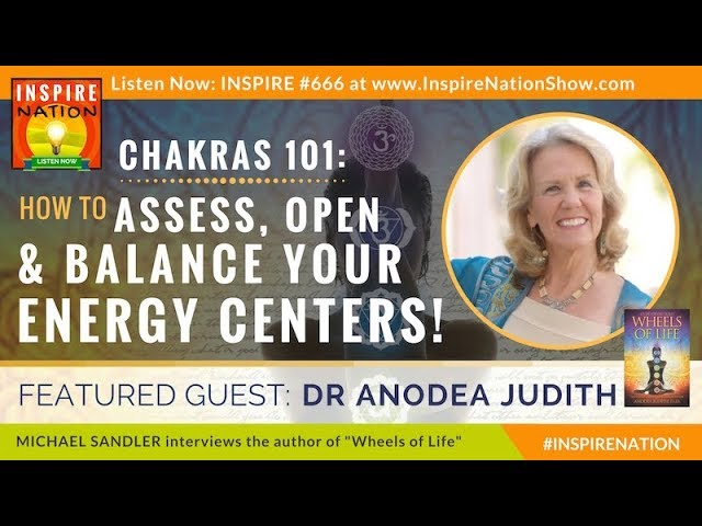 🌈CHAKRAS 101: How to Open & Balance Chakras, Your Body's Energy Centers ANODEA JUDITH Wheels of Life