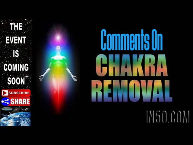 Comments On Removing Chakras